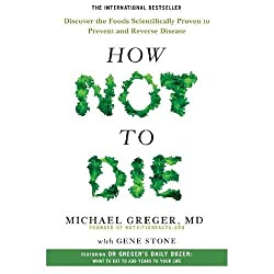 How Not To Die- Michael Greger- Food and Nutrition Books- mooshoo.uk