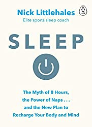 Sleep- Change the way you sleep - Nick Littlehales- mooshoo.uk