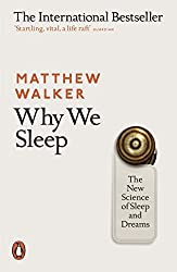 Why We Sleep- The New Science of Sleep and Dreams- Matthew Walker- mooshoo.uk
