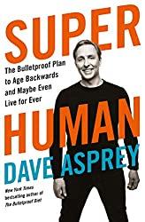 Super Human- Dave Asprey- mooshoo.uk