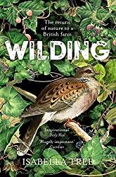 Wilding- The Return of Nature to a British Farm- Isabella Tree- mooshoo.uk