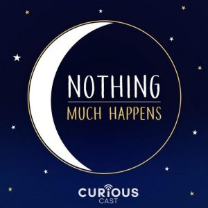 Nothing Much Happens - Sleep Podcasts - Human Architecture