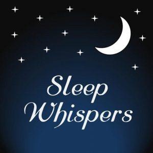 Sleep Whispers - Sleep Podcasts - Human Architecture