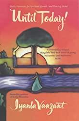 Iyanla Vanzant- Until Today- best life coaching books and resources- mooshoo.uk