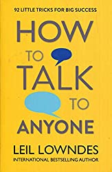 How to Talk to Anyone- 92 Little Tricks For Big Success In Relationships- Leil Lowndes- mooshoo.uk